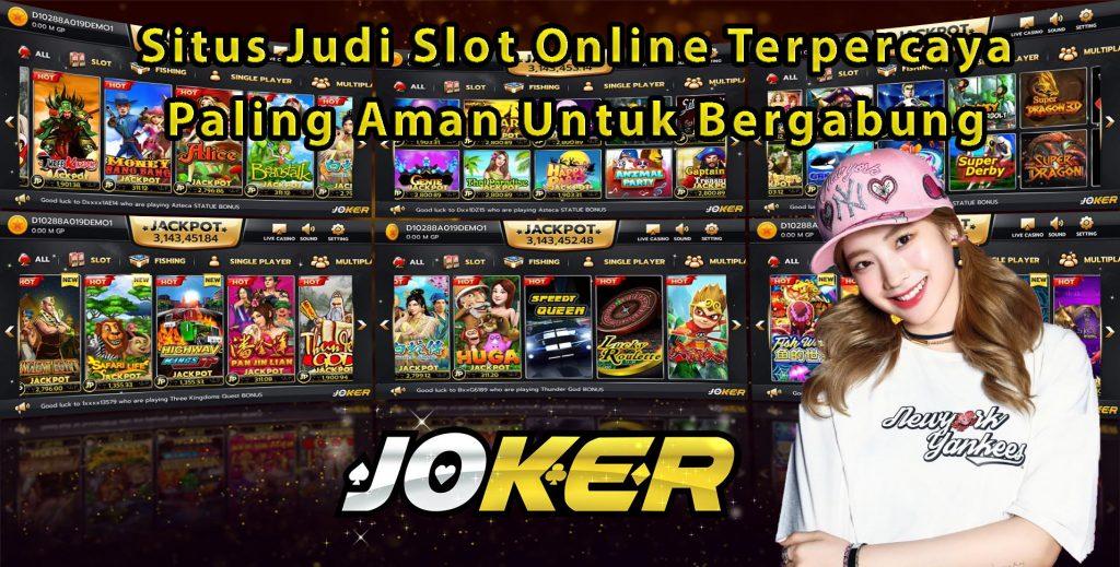 Situs Judi Slot Online Terpercaya Paling Aman Untuk Bergabung